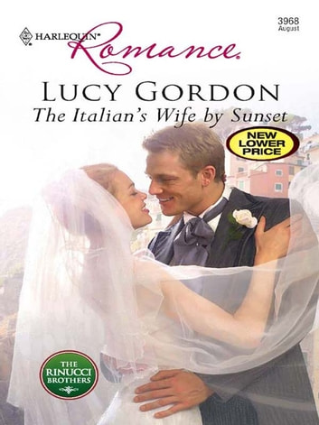 The Italian's Wife by Sunset ebook by Lucy Gordon