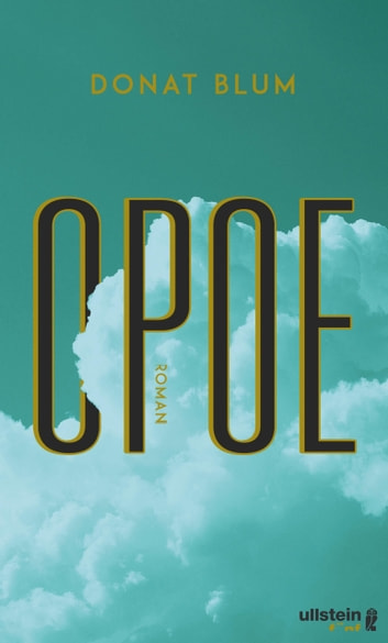 Opoe - Roman ebook by Donat Blum
