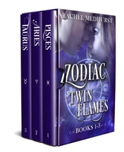 Zodiac Twin Flames Box Set (Books 1-3) ebook by Rachel Medhurst