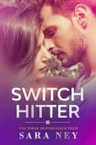 Switch Hitter ebook by