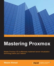 Mastering Proxmox ebook by Wasim Ahmed