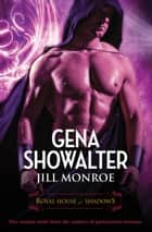 The Royal House Of Shadows/Lord Of The Vampires/Lord Of Rage ebook by Jill Monroe, GENA SHOWALTER