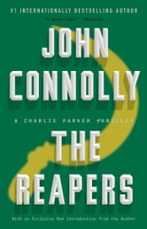 The Reapers - A Charlie Parker Thriller ebook by John Connolly
