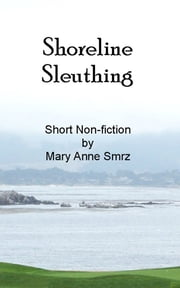 Shoreline Sleuthing ebook by Mary Anne Smrz