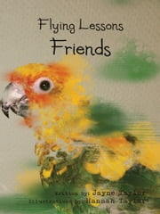 Flying Lessons - Friends ebook by Hannah Taylor, Jayne Taylor
