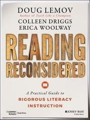 Reading Reconsidered - A Practical Guide to Rigorous Literacy Instruction ebook by Doug Lemov,Colleen Driggs,Erica Woolway