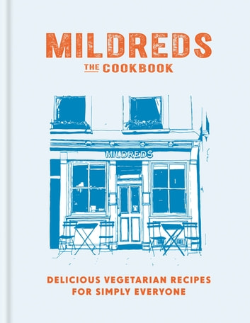 Mildreds: The Vegetarian Cookbook ebook by Dan Acevedo,Sarah Wasserman