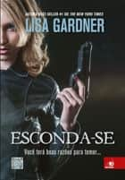 Esconda-se ebook by Lisa Gardner