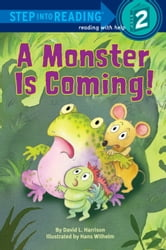 A Monster is Coming! ebook by David L. Harrison