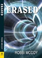 Erased ebook by Robbi McCoy