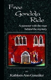 Free Gondola Ride ebook by Kathleen Ann Gonzalez