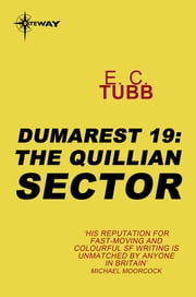 The Quillian Sector - The Dumarest Saga Book 19 ebook by E.C. Tubb