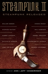 Steampunk II: Steampunk Reloaded ebook by