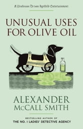 Unusual Uses for Olive Oil ebook by Alexander McCall Smith