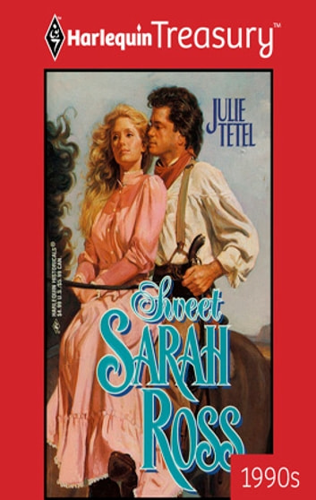 Sweet Sarah Ross eBook by Julie Tetel