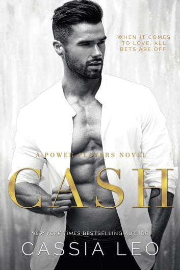 Cash - A Power Players Novel ebook by Cassia Leo