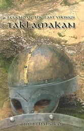 Legend of the Last Vikings - Taklamakan ebook by Halsted, John David