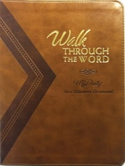 Walk Through the Word - A New Testament Devotional ebook by Thomas Nelson