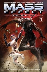 Mass Effect: Foundation Volume 1 ebook by Mac Walters