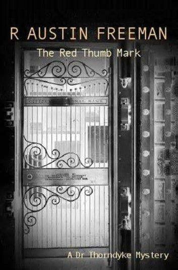 The Red Thumb Mark 電子書 by R. Austin Freeman