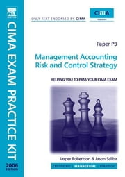 CIMA Exam Practice Kit Management Accounting Risk and Control Strategy ebook by Foster, Stephen