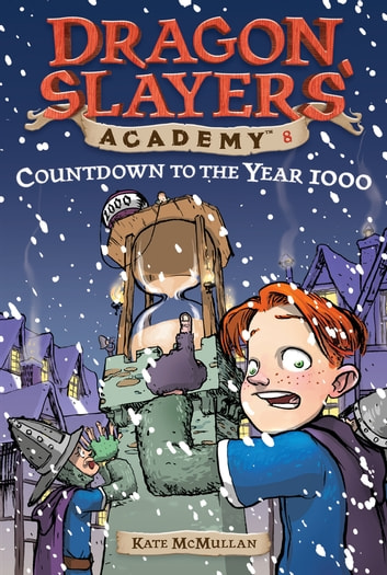 Countdown to the Year 1000 #8 ebook by Kate McMullan