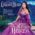 An Affair with a Notorious Heiress audiobook by Lorraine Heath