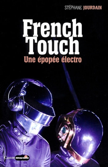 French Touch ebook by Stéphane Jourdain