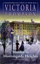 Murder in Morningside Heights ekitaplar by Victoria Thompson