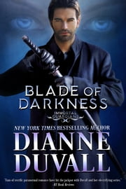Blade of Darkness ebook by Dianne Duvall