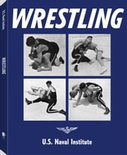 Wrestling ebook by U.S. Naval Institute