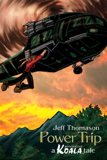 Power Trip (a Wandering Koala tale) ebook by Jeff Thomason