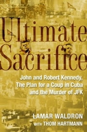 Ultimate Sacrifice ebook by Thom Hartmann,Lamar Waldron