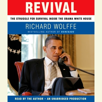 Revival - The Struggle for Survival Inside the Obama White House audiobook by Richard Wolffe