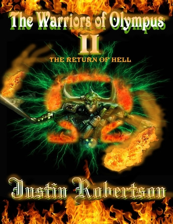 The Warriors of Olympus II: The Return of Hell ebook by Justin Robertson