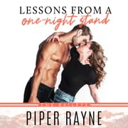 Lessons from a One-Night Stand audiobook by Piper Rayne
