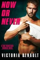 Now or Never ebook by