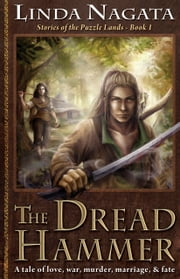 The Dread Hammer - Stories of the Puzzle Lands – Book 1 ebook by Linda Nagata