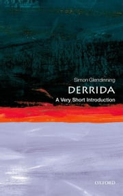 Derrida: A Very Short Introduction ebook by Simon Glendinning