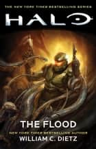 Halo: The Flood ebook by William C. Dietz