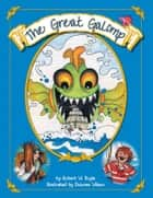 The Great Galomp ebook by Robert W. Boyle