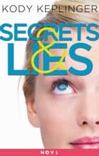 Secrets & Lies - Two Short Stories ebook by