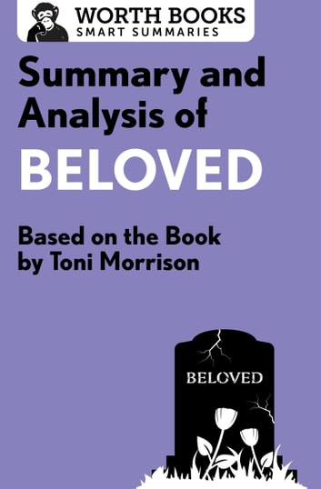 a critical analysis of the main characters in beloved by toni morrison Beloved by toni morrison home / literature / beloved / beloved analysis literary devices in she'd rather make you aware of how diverse her characters are.