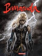 Barracuda - Tome 3 - Duel ebook by Jérémy, Jean Dufaux