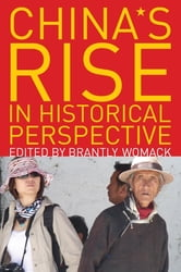 China's Rise in Historical Perspective ebook by