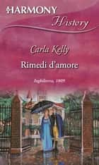 Rimedi d'amore ebook by Carla Kelly