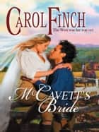 McCavett's Bride ebook by Carol Finch
