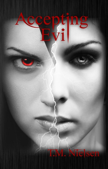 Accepting Evil ebook by T.M. Nielsen