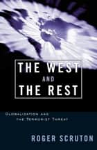The West and the Rest ebook by Roger Scruton