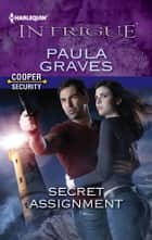 Secret Assignment ebook by Paula Graves